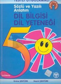 Sözlü ve Yazılı Anlatım Dil Bilgisi Dil Yeteneği İlköğretim 5