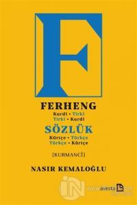 Sözlük (Kürtçe-Türkçe) Ferheng (Kurdi-Tirki)