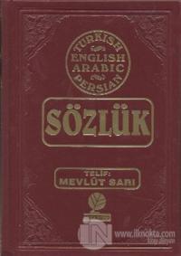 Sözlük - Turkish - English - Arabic - Farsça (Ciltli)