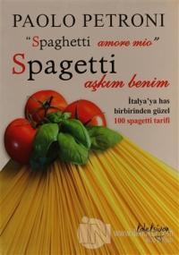 Spagetti Aşkım Benim