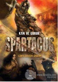 Spartacus - Kan ve Gurur