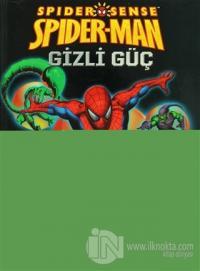 Spider Sense - Spider-man: Gizli Güç
