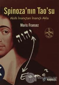 Spinoza'nın Tao'su %50 indirimli Moris Fransez