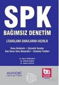 SPK Bağımsız Denetim Lisanslama Sınavlarına Hazırlık Tüm Konular