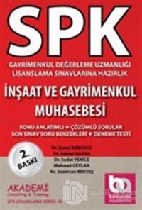 SPK Gayrimenkul Değerleme Uzmanlığı Lisanslama Sınavlarına Hazırlık İnşaat ve Gayrimenkul Muhasebesi
