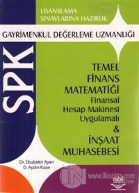 SPK Gayrimenkul Değerleme Uzmanlığı Temel Finans Matematiği Finansal H