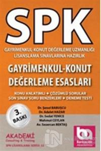 Spk Gayrimenkul - Konut Değerleme Uzmanlığı Lisanslama Sınavlarına Hazırlık- Gayrimenkul - Konut Değerleme  Esasları