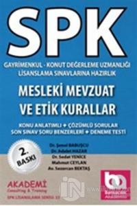 SPK Gayrimenkul - Konut Değerleme Uzmanlığı Lisanslama Sınavlarına Hazırlık Mesleki Mevzuat ve Etik Kurallar