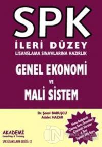 SPK İleri Düzey Lisanslama Sınavlarına Hazırlık Genel Ekonomi ve Mali Sistem