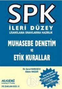 SPK İleri Düzey Lisanslama Sınavlarına Hazırlık Muhasebe Denetim ve Etik Kurallar