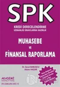 SPK Kredi Derecelendirme Uzmanlığı Sınavlarına Hazırlık Muhasebe ve Finansal Raporlama