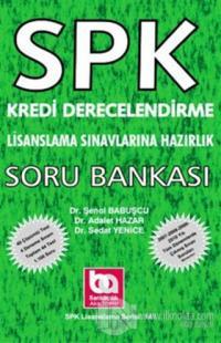 SPK Kredi Derecelendirme Uzmanlığı Soru Bankası