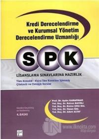 SPK Kredi Derecelendirme ve Kurumsal Yönetim Derecelendirme Uzmanlığı
