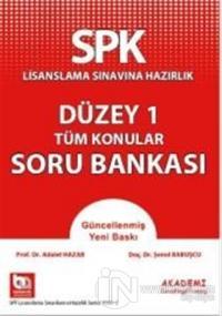 SPK Lisanslama Sınavına Hazırlık Düzey 1 - Tüm Konular Soru Bankası