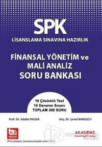 SPK Lisanslama Sınavına Hazırlık Finansal Yönetim ve Mali Analiz Soru Bankası
