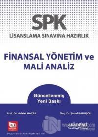SPK Lisanslama Sınavına Hazırlık Finansal Yönetim ve Mali Analiz