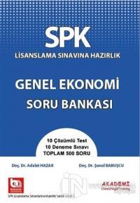 SPK Lisanslama Sınavına Hazırlık Genel Ekonomi Soru Bankası