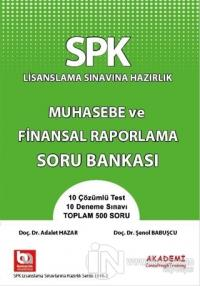 SPK Lisanslama Sınavına Hazırlık Muhasebe ve Finansal Raporlama Soru Bankası