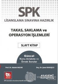 SPK Lisanslama Sınavına Hazırlık Takas Saklama ve Operasyon İşlemlerİ