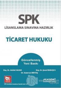 SPK Lisanslama Sınavına Hazırlık Ticaret Hukuku