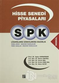 SPK Lisanslama Sınavlarına Hazırlık - Hisse Senedi Piyasaları