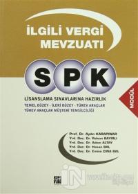 SPK Lisanslama Sınavlarına Hazırlık - İlgili Vergi Mevzuatı
