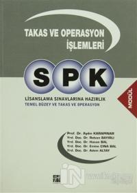 SPK Lisanslama Sınavlarına Hazırlık - Takas ve Operasyon İşlemleri