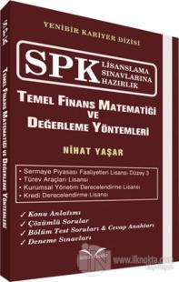 SPK Lisanslama Sınavlarına Hazırlık - Temel Finans Matematiği ve Değer