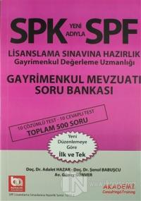SPK Yeni Adıyla SPF Lisanslama Sınavına Hazırlık Gayrimenkul Değerleme Uzmanlığı Gayrimenkul Mevzuatı Soru Bankası