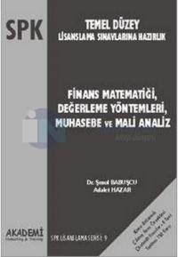 SPK Temel Düzey Lisanslama Sınavlarına HazırlıkFinans Matematiği, Değerleme Yöntemleri, Muhasebe v