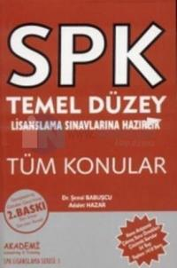 SPK Temel Düzey Lisanslama Sınavlarına HazırlıkTüm Konular
