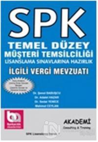 SPK Temel Düzey Müşteri Temsilciliği Lisanslama Sınavlarına Hazırlık İlgili Vergi Mevzuatı