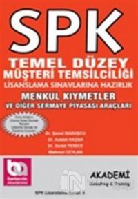 SPK Temel Düzey Müşteri Temsilciliği Lisanslama Sınavlarına Hazırlık Menkul Kıymetler ve Diğer Sermaye Piyasası Araçları