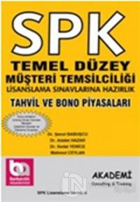 SPK Temel Düzey Müşteri Temsilciliği Lisanslama Sınavlarına Hazırlık Tahvil ve Bono Piyasaları