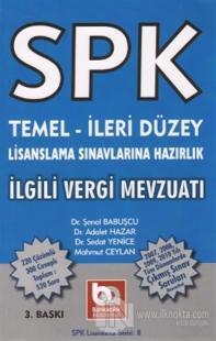 SPK Temel-İleri Düzey Lisanslama Sınavlarına Hazırlık İlgili Vergi Mevzuatı
