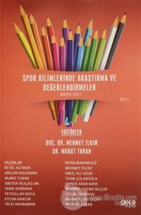Spor Bilimlerinde Araştırma ve Değerlendirme Cilt 1
