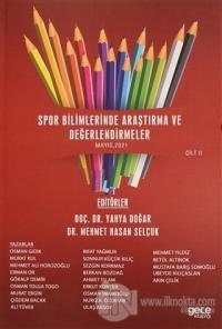 Spor Bilimlerinde Araştırma ve Değerlendirmeler Cilt 2