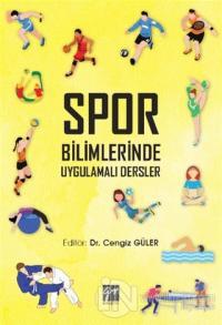 Spor Bilimlerinde Uygulamalı Dersler Cengiz Güler