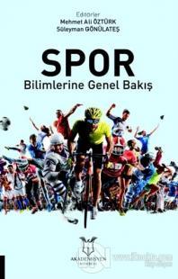 Spor Bilimlerine Genel Bakış