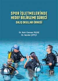 Spor İşletmelerinde Hedef Belirleme Süreci Nuh Osman Yıldız