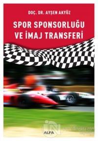 Spor Sponsorluğu ve İmaj Transferi