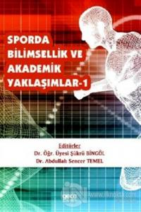Sporda Bilimsellik ve Akademik Yaklaşımlar 1