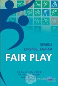 Sporda Evrensel Kavram : Fair Play