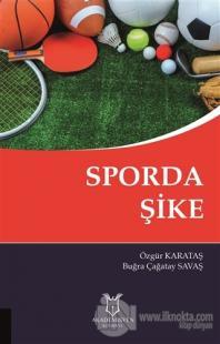 Sporda Şike Özgür Karataş