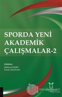 Sporda Yeni Akademik Çalışmalar-2