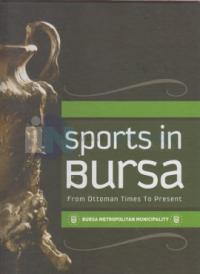 Sports İn Bursa - From Ottoman Times To Present