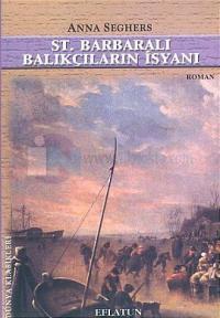 St. Barbaralı Balıkçıların İsyanı