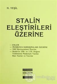 Stalin Eleştirileri Üzerine