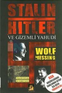 Stalin Hitler ve Gizemli Yahudi