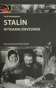 Stalin : İktidarın Zirvesinde